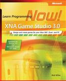 Microsoft XNA Game Studio 3.0 : Learn Programming Now!, Miles, Rob, 0735626588