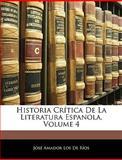Historia Crítica de la Literatura Espanola, José Amador Los De Ríos, 1143716582