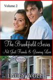 The Brookfield Series Volume Two, Lacey Wolfe, 1495266583