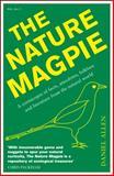 The Nature Magpie, Daniel Allen, 1848316585