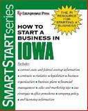 How to Start a Business in Iowa, Entrepreneur Press Staff, 1932156585
