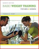 Basic Weight Training for Men and Women, Fahey, Thomas D., 0073376582
