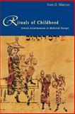 Rituals of Childhood, Ivan G. Marcus, 0300076584