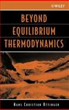 Beyond Equilibrium Thermodynamics 9780471666585