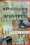 Structures for Architects, Gauld, Bryan J., 0582236584
