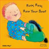 Row, Row, Row Your Boat, Annie Kubler, 0859536580