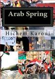 Arab Spring, Hichem Karoui, 1479276588