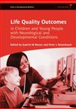 Life Quality Outcomes in Children and Young People with Neurological and Developmental Conditions, , 1908316586