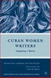 Cuban Women Writers 9780230606586
