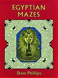Egyptian Mazes, Dave Phillips, 048629658X