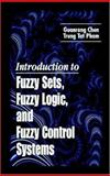 Introduction to Fuzzy Control Systems, Chen, Guanrong, 0849316588