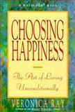Choosing Happiness, Veronica Ray, 0894866583
