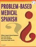 Problem-Based Medical Spanish, Adamas-Rappaport, William Joaquin and Quesada, Oscar Beita, 141603658X