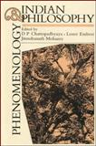 Phenomenology and Indian Philosophy, Chattopadhyaya, 1438436580
