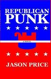 Republican Punk, Jason Price, 1452816581