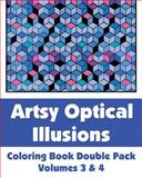 Artsy Optical Illusions Coloring Book Double Pack (Volumes 3 And 4), Various, 1493646583