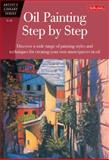 Oil Painting Step by Step, Anita Hampton and John Loughlin, 1560106581