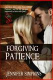 Forgiving Patience, Simpkins, Jennifer, 1618856588