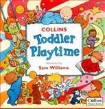 Toddler Playtime, Sam Williams, 0006646581