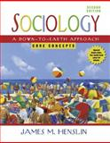 Sociology : A down-to-Earth Approach, Core Concepts, Henslin, James M., 020549658X