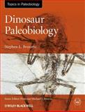 Dinosaur Paleobiology, Stephen L. Brusatte, 0470656581