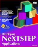 Developing NEXTSTEP Applications, Backlin, Gene, 0672306581
