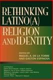 Rethinking Latino(a) Religion and Identity