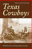 Texas Cowboys : Memories of the Early Days, , 0890966583