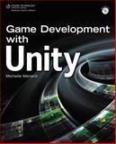 Game Development with Unity, Menard, Michelle, 1435456580