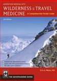 Wilderness and Travel Medicine, Eric A. Weiss, 1594856583