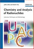 Chemistry and Analysis of Radionuclides : Laboratory Techniques and Methodology, Lehto, Jukka and Hou, Xiaolin, 3527326588
