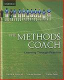 The Methods Coach : Learning Through Practice, Roberts, Lance and Kampen, Karen, 0195426584
