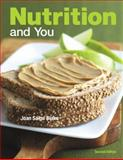 Nutrition and You, Blake, Joan Salge, 0321696581