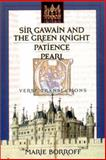 Sir Gawain and the Green Knight : Patience, and Pearl: Verse Translations, Borroff, Marie, 0393976580