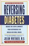 Reversing Diabetes, Julian M. Whitaker, 0446676586