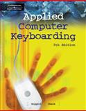 Applied Computer Keyboarding, Hoggatt, Jack P. and Shank, Jon A., 0538436581