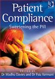 Patient Compliance : Sweetening the Pill, , 0566086581