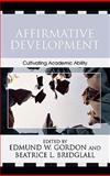 Affirmative Development, Edmund W. Gordon and Beatrice L. Bridglall, 074251658X