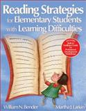 Reading Strategies for Elementary Students with Learning Difficulties, Bender, William and Larkin, Martha, 0761946586