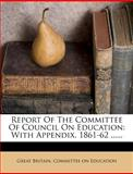 Report of the Committee of Council on Education, , 1275376584