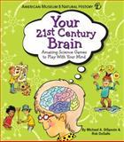 Your 21st Century Brain, Rob Desalle and Michael A. DiSpezio, 1402776586