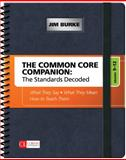 The Common Core Companion - The Standards Decoded, Grades 9-12 1st Edition