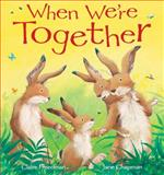 When We're Together, Claire Freedman, 1561486582
