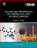 Transport Properties of Chemicals and Hydrocarbons, Yaws, Carl L., 0323286585