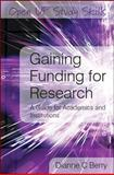 Gaining Funding for Research : A Guide for Academics and Institutions, Berry, Dianne, 0335236588
