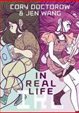 In Real Life, Cory Doctorow, Jen Wang, 1596436581