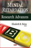 Mental Retardation Research Advances, Heinz, Elizabeth B., 1600216587