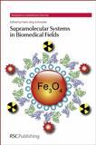 Supramolecular Systems in Biomedical Fields, , 1849736588