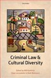 Criminal Law and Cultural Diversity, , 0199676593