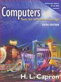 Computers Standard : Tools for an Information Age, Standard Edition, Capron, H. L., 0201476592